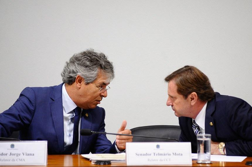 Jorge Viana (à esquerda) é relator do projeto na Comissão de Meio Ambiente, Fiscalização e Controle (CMA)