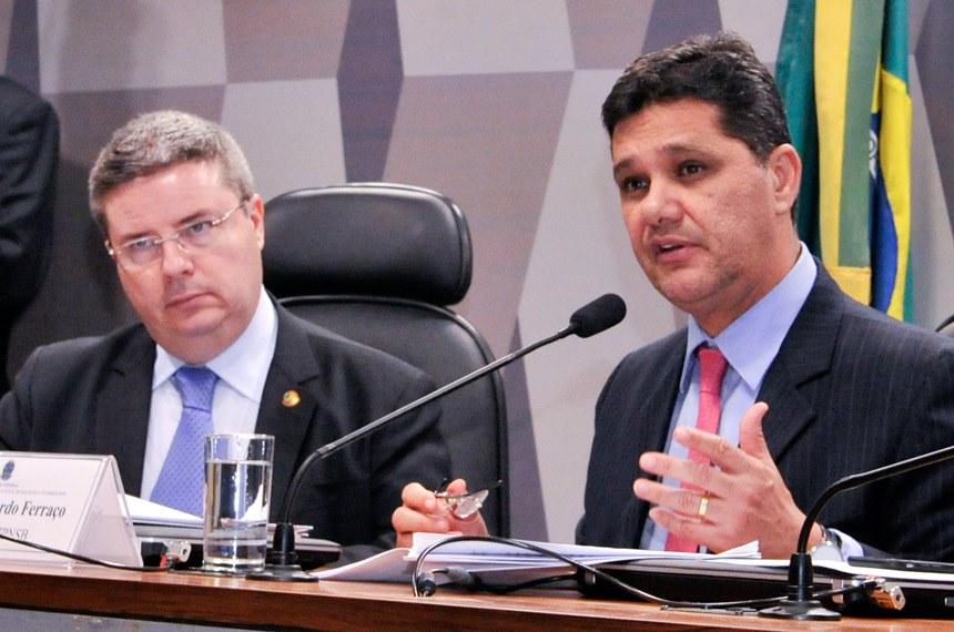 O senador Antonio Anastasia (E) será o presidente da Comissão e o senador Ricardo Ferraço (D) assumirá a relatoria