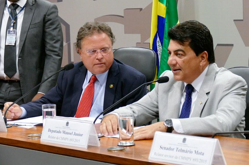 Blairo Maggi, presidente da Comissão Mista, e Manoel Júnior, relator do Projeto de Lei de Conversão da MP