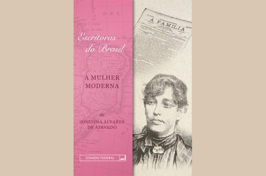 A Mulher Moderna foi o primeiro volume da Coleção Escritoras do Brasil