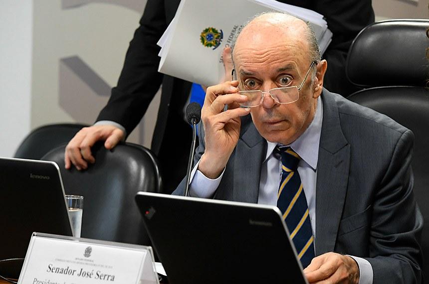 O senador José Serra é o presidente da comissão mista que analisa a MP do Coaf