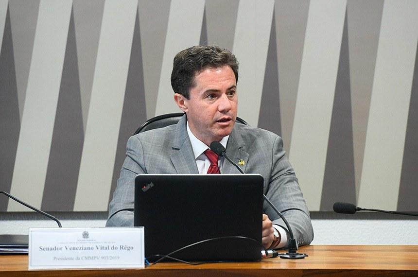 Veneziano Vital do Rêgo presidiu a comissão mista que examinou a medida provisória