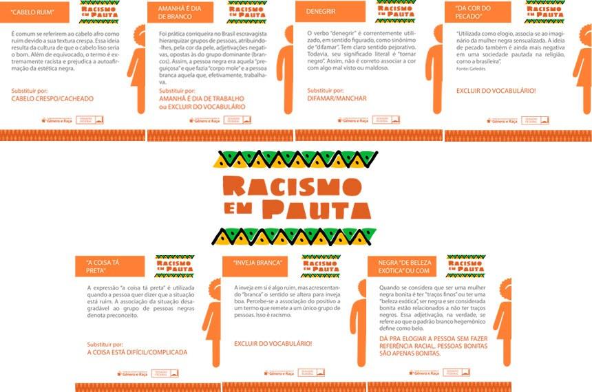 Entre outras iniciativas, a campanha abordará o racismo na linguagem