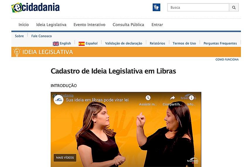 Vídeos com intérpretes do portal e-Cidadania trazem instruções para que pessoas que dominam a linguagem de sinais possam apresentar ideias de novas leis
