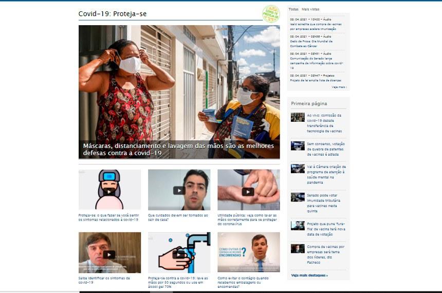 Campanha da comunicação do Senado reforça engajamento contra pandemia  O hotsite Covid-19: Proteja-se, hospedado no Portal Senado Notícias  e nos demais veículos da Casa.