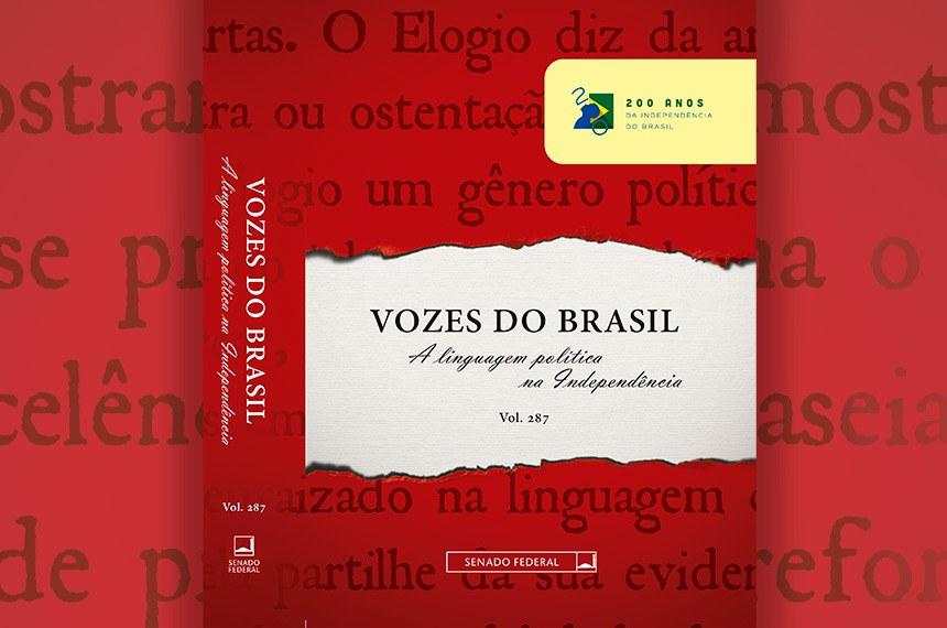 """Capa da publicação """"Vozes do Brasil: a linguagem política na Independência (1820-1824)"""""""