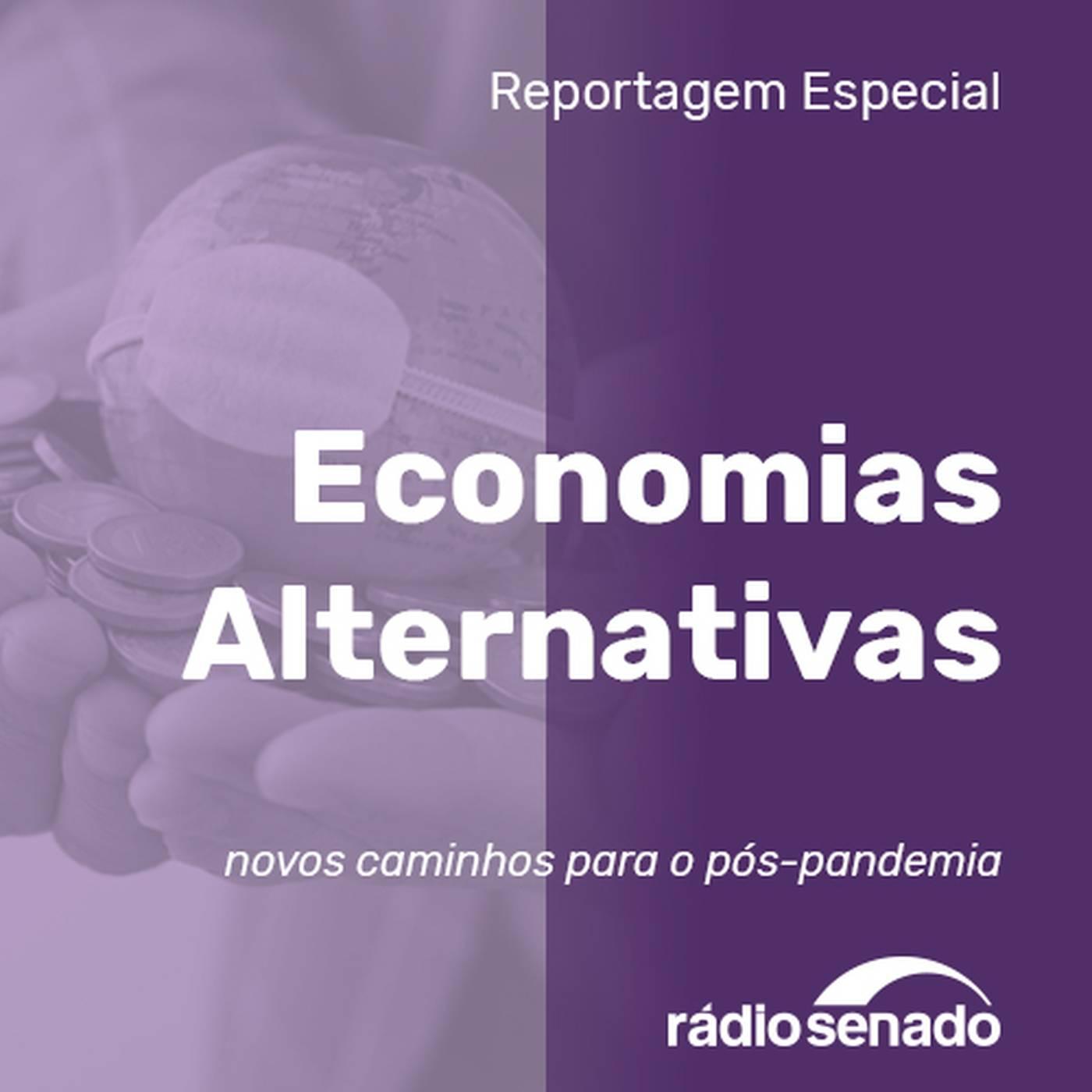 Economias alternativas: novos caminhos para o pós-pandemia
